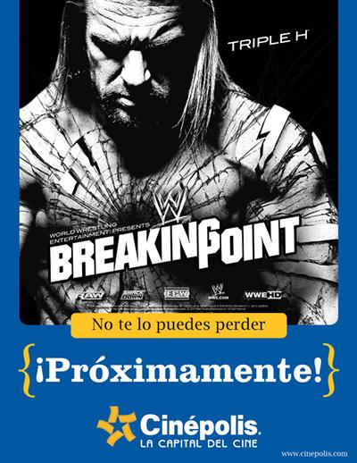 WWE Breaking Point 2009 / Cinepolis.com