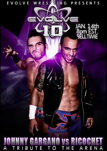EVOLVE 10: A Tribute to The Arena