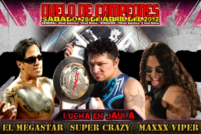 Super Crazy vs. El Megastar vs. MaxXx Viper