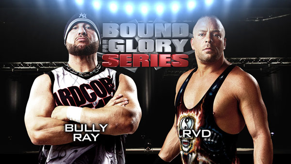 Bound For Glory  Series Match: RVD vs Bully Ray|impactwrestling.com