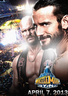 Wrestlemania 29, Austin vs Punk / Poster fan made por @fc00 en Deviantart.com