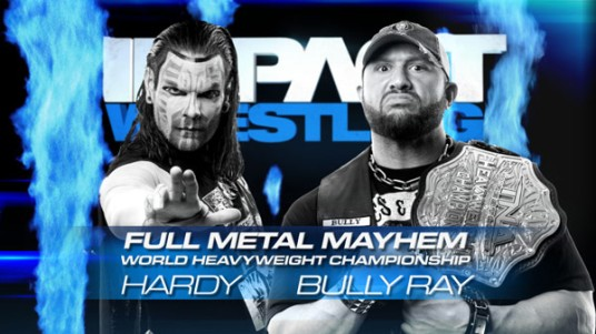 Full Metal Mayhen: Jeff Hardy vs Bully Ray | impactwrestling.com